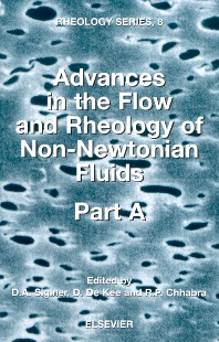 Advances in the Flow and Rheology of Non-Newtonian Fluids - 1st Edition - ISBN: 9780444826794, 9780080540559