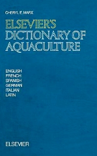 Elsevier's Dictionary of Aquaculture - 1st Edition - ISBN: 9780444886637, 9780080934099