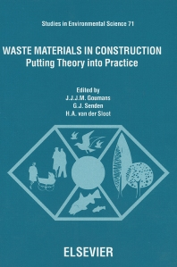 Waste Materials in Construction - 1st Edition - ISBN: 9780444827715, 9780080543666