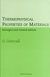 Thermophysical Properties of Materials, 1st Edition,G. Grimvall,ISBN9780444827944