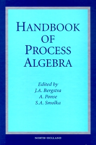 Cover image for Handbook of Process Algebra