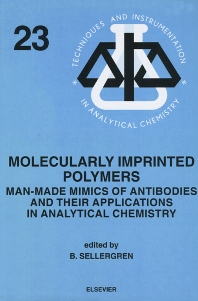 Molecularly Imprinted Polymers, 1st Edition,B. Sellergren,ISBN9780444828378