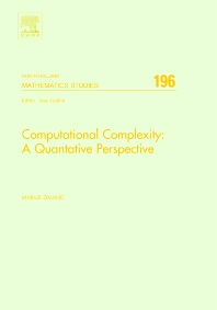 Computational Complexity: A Quantitative Perspective, 1st Edition,Marius Zimand,ISBN9780444828415