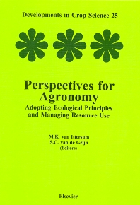 Perspectives for Agronomy, 1st Edition,M.K. van Ittersum,S.C. van de Geijn,ISBN9780444828521