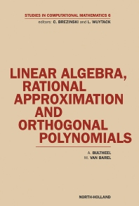 Linear Algebra, Rational Approximation and Orthogonal Polynomials - 1st Edition - ISBN: 9780444828729, 9780080535524