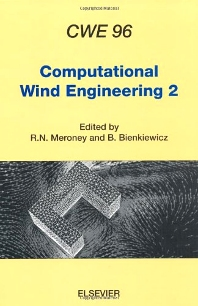 Computational Wind Engineering 2, 1st Edition,R.N. Meroney,B. Bienkiewicz,ISBN9780444828781