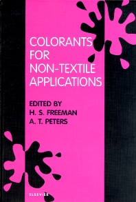 Colorants for Non-Textile Applications, 1st Edition,H.S. Freeman,A.T. Peters,ISBN9780444828880
