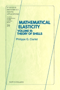 Theory of Shells, 1st Edition,Philippe Ciarlet,ISBN9780444828910