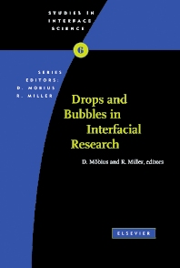 Drops and Bubbles in Interfacial Research - 1st Edition - ISBN: 9780444828941, 9780080530529