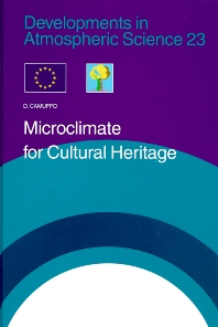 Microclimate for Cultural Heritage - 1st Edition - ISBN: 9780444829252, 9780080536538