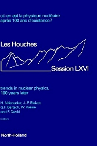 Trends in Nuclear Physics, 100 Years Later, 1st Edition,H. Nifenecker,J.-P. Blaizot,G.F. Bertsch,W. Weise,F. David,ISBN9780444829559