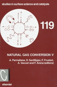 Natural Gas Conversion V, 1st Edition,A. Parmaliana,D. Sanfilippo,F. Frusteri,A. Vaccari,F. Arena,ISBN9780444829672