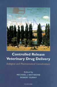 Controlled Release Veterinary Drug Delivery, 1st Edition,M.J. Rathbone,R. Gurny,ISBN9780444829924