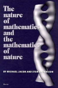 The Nature of Mathematics and the Mathematics of Nature, 1st Edition,S. Andersson,M. Jacob,ISBN9780444829948
