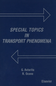 Special Topics in Transport Phenomena - 1st Edition - ISBN: 9780444829979, 9780080541549
