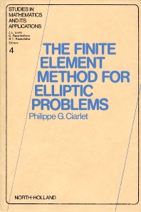 Cover image for The Finite Element Method for Elliptic Problems