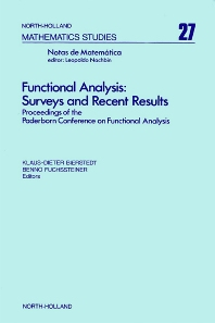 Functional Analysis: Surveys and Recent Results - 1st Edition - ISBN: 9780444850577, 9780080871387
