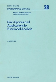 Saks Spaces and Applications to Functional Analysis - 1st Edition - ISBN: 9780444851000, 9780080871394
