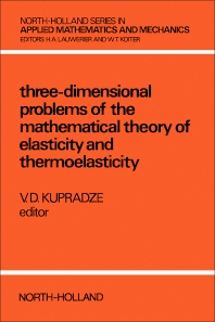 Three-Dimensional Problems of Elasticity and Thermoelasticity - 1st Edition - ISBN: 9780444851482, 9780080984636