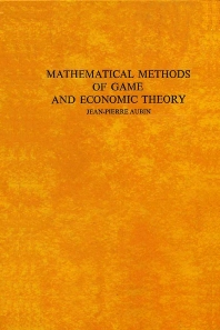 Mathematical Methods of Game and Economic Theory - 2nd Edition - ISBN: 9780444851840, 9780080875286