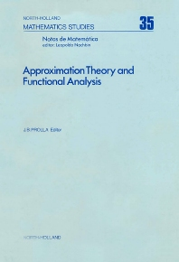 Approximation Theory and Functional Analysis - 1st Edition - ISBN: 9780444852649, 9780080871462