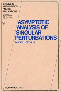 Cover image for Asymptotic Analysis of Singular Perturbations