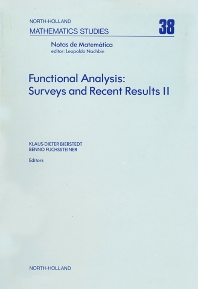 Functional Analysis: Surveys and Recent Results II - 1st Edition - ISBN: 9780444854032, 9780080871493