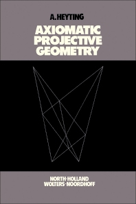 Axiomatic Projective Geometry - 2nd Edition - ISBN: 9780444854315, 9781483259314