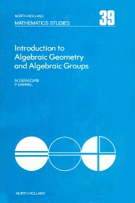 Cover image for Introduction to Algebraic Geometry and Algebraic Groups