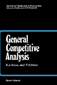General Competitive Analysis, 1st Edition,Kenneth Arrow,F.H. Hahn,ISBN9780444854971