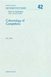 Cohomology of Completions - 1st Edition - ISBN: 9780444860422, 9780080871530