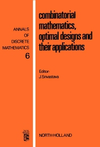 Cover image for Combinatorial Mathematics, Optimal Designs, and Their Applications
