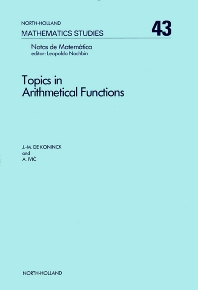 Topics in Arithmetical Functions - 1st Edition - ISBN: 9780444860491, 9780080871547