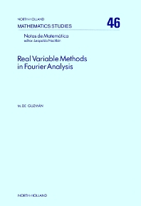 Real Variable Methods in Fourier Analysis - 1st Edition - ISBN: 9780444861245, 9780080871578