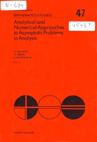 Analytical and Numerical Approaches to Asymptotic Problems in Analysis - 1st Edition - ISBN: 9780444861313, 9780080871585