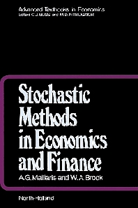 Stochastic Methods in Economics and Finance, 1st Edition,A.G. Malliaris,W.A. Brock,ISBN9780444862013