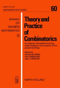 Theory and Practice of Combinatorics - 1st Edition - ISBN: 9780444863188, 9780080871714