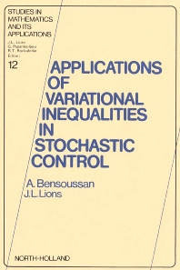 Applications of Variational Inequalities in Stochastic Control - 1st Edition - ISBN: 9780444863584, 9780080875330