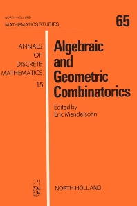 Algebraic and Geometric Combinatorics - 1st Edition - ISBN: 9780444863652, 9780080871769