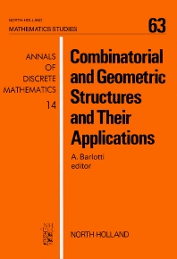 Combinatorial and Geometric Structures and Their Applications - 1st Edition - ISBN: 9780444863843, 9780080871745