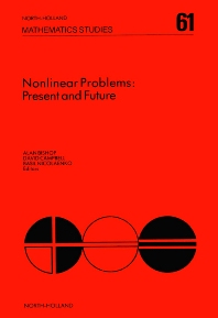 Nonlinear Problems: Present and Future - 1st Edition - ISBN: 9780444863959, 9780080871721