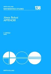 János Bolyai Appendix - 1st Edition - ISBN: 9780444865281, 9780080872490