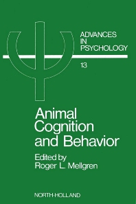 Animal Cognition and Behavior - 1st Edition - ISBN: 9780444866271, 9780080866673
