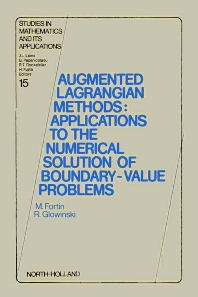 Augmented Lagrangian Methods - 1st Edition - ISBN: 9780444866806, 9780080875361