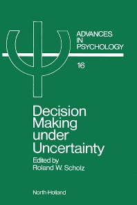 Decision Making under Uncertainty - 1st Edition - ISBN: 9780444867384, 9780080866703