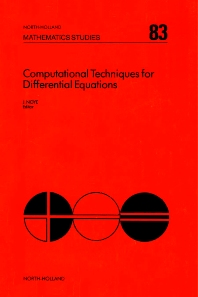 Computational Techniques for Differential Equations - 1st Edition - ISBN: 9780444867834, 9780080871943