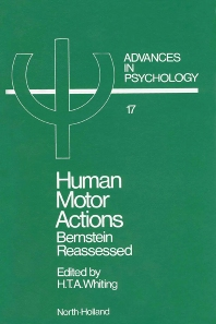 Human Motor Actions - 1st Edition - ISBN: 9780444868138, 9780080866710