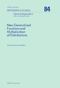 Cover image for New Generalized Functions and Multiplication of Distributions