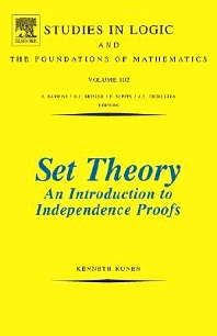 Set Theory An Introduction To Independence Proofs, 1st Edition,K. Kunen,ISBN9780444868398