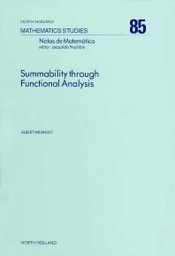 Summability Through Functional Analysis - 1st Edition - ISBN: 9780444868404, 9780080871967